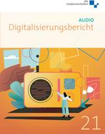 Digitalisierungsbericht Audio 2021 Cover